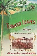 Tobacco Leaves - 1915 Reprint