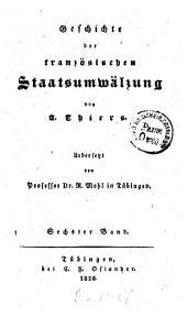 Geschichte der französischen Staatsumwälzung: Volume 6