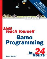 Sams Teach Yourself Game Programming In 24 Hours Book PDF