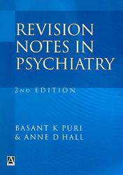 Revision Notes in Psychiatry  Second Edition PDF