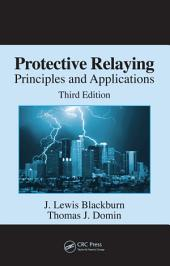 Protective Relaying: Principles and Applications, Third Edition, Edition 3