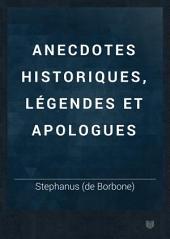 Anecdotes historiques, légendes et apologues: Volume2