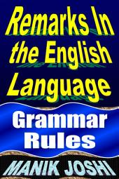 Remarks in English Language: Grammar Rules
