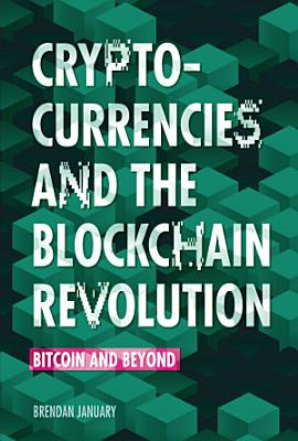 Cryptocurrencies and the Blockchain Revolution