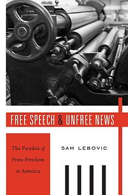 Free Speech and Unfree News PDF
