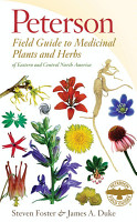 Peterson Field Guide to Medicinal Plants and Herbs of Eastern and Central North America  Third Edition PDF