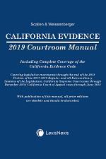 California Evidence Courtroom Manual