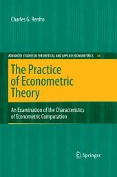 The Practice of Econometric Theory: An Examination of the Characteristics of Econometric Computation