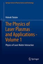 The Physics of Laser Plasmas and Applications - Volume 1