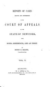 Reports of Cases Argued and Determined in the Court of Appeals of the State of New York: Volume 9