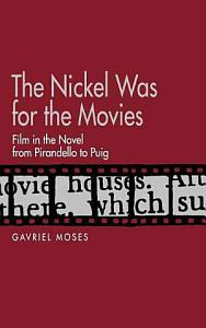 The Nickel was for the Movies PDF