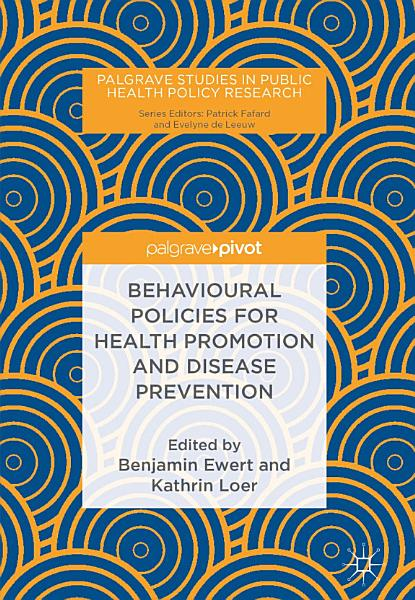 Behavioural Policies for Health Promotion and Disease Prevention
