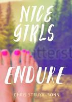 Nice Girls Endure PDF