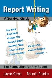 Report Writing: A Survival Guide