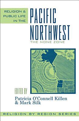Religion and Public Life in the Pacific Northwest