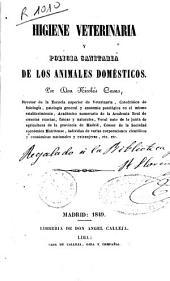 Higiene veterinaria y policía sanitaria de los animales domésticos