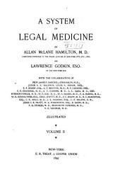 A System of Legal Medicine...