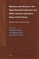 Mystery and Secrecy in the Nag Hammadi Collection and Other Ancient Literature  Ideas and Practices PDF