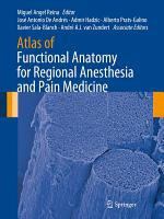 Atlas of Functional Anatomy for Regional Anesthesia and Pain Medicine PDF