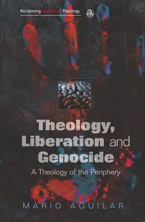 Theology, Liberation and Genocide