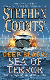 Stephen Coonts' Deep Black: Sea of Terror