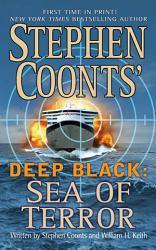 Stephen Coonts  Deep Black  Sea of Terror PDF