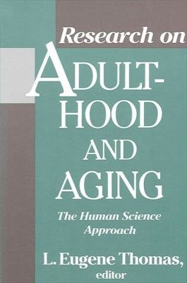 Research on Adulthood and Aging