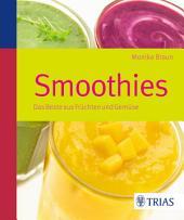 Smoothies: Das beste aus Früchten und Gemüse, Ausgabe 2