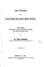 Grundriss der Dogmengeschichte: Band 1