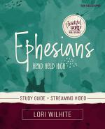 Ephesians Study Guide plus Streaming Video