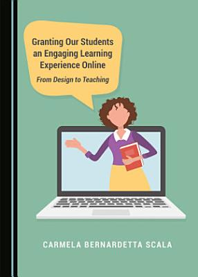 Granting Our Students an Engaging Learning Experience Online