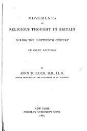 Movements of Religious Thought in Britain During the Nineteenth Century