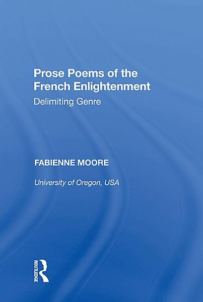 Download Prose Poems of the French Enlightenment Book
