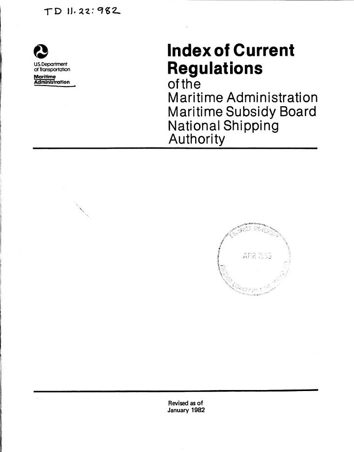 Index of Current Regulations of the Maritime Administration, Maritime Subsidy Board, National Shipping Authority