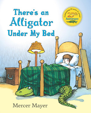 There s an Alligator under My Bed