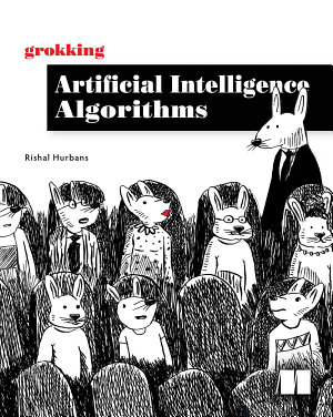 Grokking Artificial Intelligence Algorithms PDF