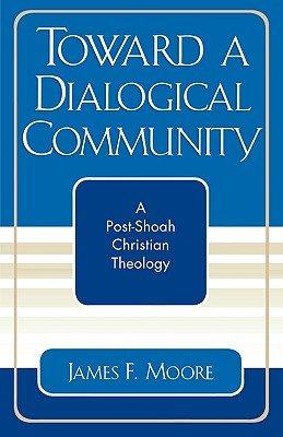 Toward a Dialogical Community