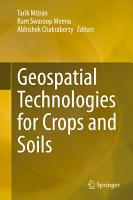 Geospatial Technologies for Crops and Soils PDF