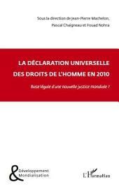 La Déclaration universelle des droits de l'homme: Fondement d'un nouvelle justice mondiale