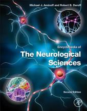 Encyclopedia of the Neurological Sciences: Edition 2
