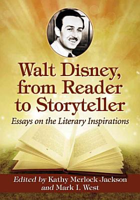 Walt Disney  from Reader to Storyteller