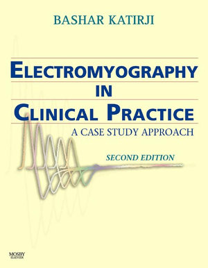 Electromyography in Clinical Practice E-Book