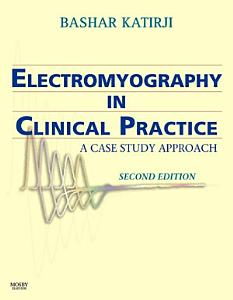 Electromyography in Clinical Practice E Book PDF
