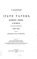 Calendar of State Papers  Domestic Series  of the Reigns of Edward VI  Mary  Elizabeth  1547 1580  Elizabeth 1598 1601 PDF