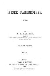 Miser Farebrother: A Novel, Volume 2