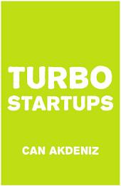 Turbo Startups: Analysis of the 10 Most Successful Startups - The Rise of the Next Big Thing
