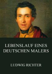 Lebenslauf eines deutschen Malers