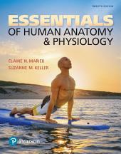 Essentials of Human Anatomy & Physiology: Edition 12