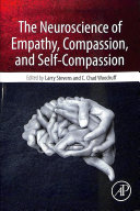 The Neuroscience of Empathy  Compassion  and Self Compassion
