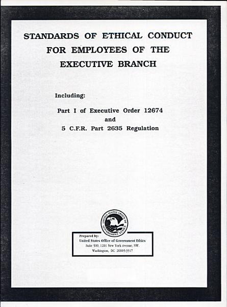 Download Standards of Ethical Conduct for Employees of the Executive Branch Book